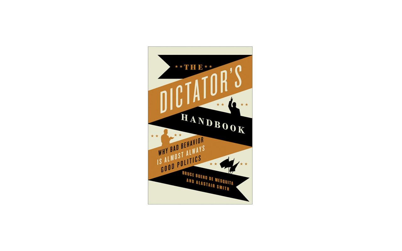 B. de Mesquita and Smith: The Dictator's Handbook